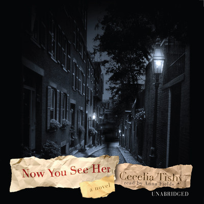 Now You See Her: A Novel Audiobook, by Cecelia Tishy