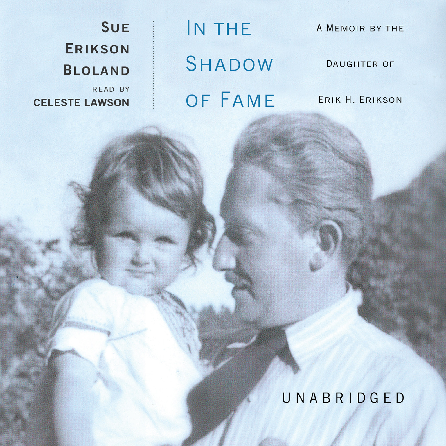 Printable In the Shadow of Fame: A Memoir by the Daughter of Erik H. Erikson Audiobook Cover Art