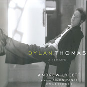 Dylan Thomas: A New Life Audiobook, by Andrew Lycett