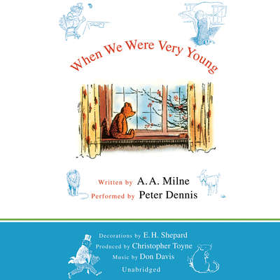 When We Were Very Young Audiobook, by A. A. Milne