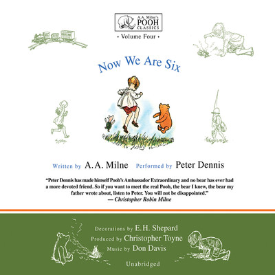 Now We Are Six Audiobook, by A. A. Milne