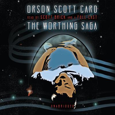 The Worthing Saga Audiobook, by