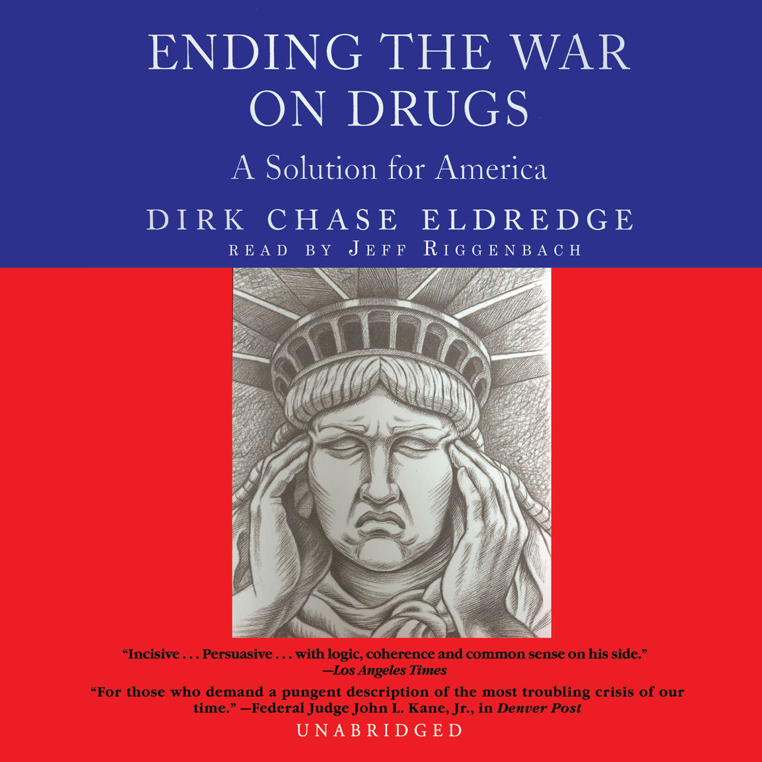 Printable Ending the War on Drugs: A Solution for America Audiobook Cover Art