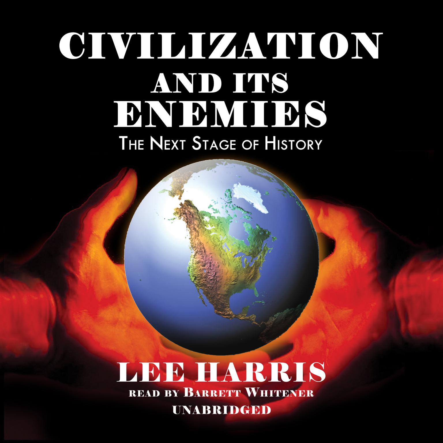 Printable Civilization and Its Enemies: The Next Stage of History Audiobook Cover Art