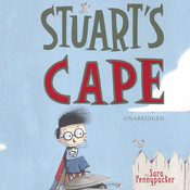 Stuart's Cape Audiobook, by Sara Pennypacker