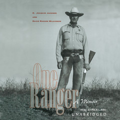 One Ranger: A Memoir Audiobook, by David Marion Wilkinson, H. Joaquin Jackson