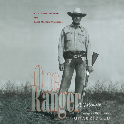 One Ranger: A Memoir Audiobook, by H. Joaquin Jackson