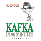Kafka in 90 Minutes, by Paul Strathern