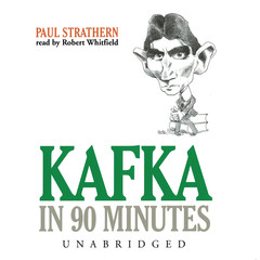 Kafka in 90 Minutes Audiobook, by Paul Strathern