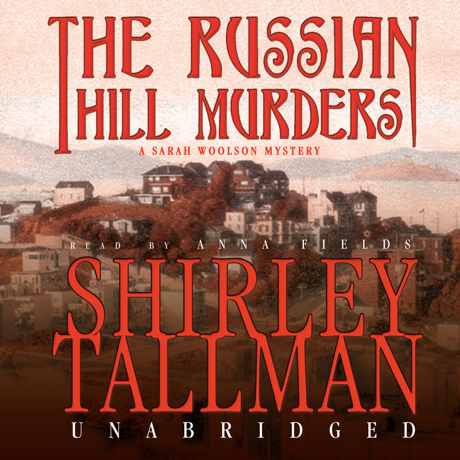 Printable The Russian Hill Murders: A Sarah Woolson Mystery Audiobook Cover Art