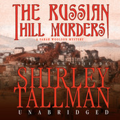 The Russian Hill Murders: A Sarah Woolson Mystery, by Shirley Tallman