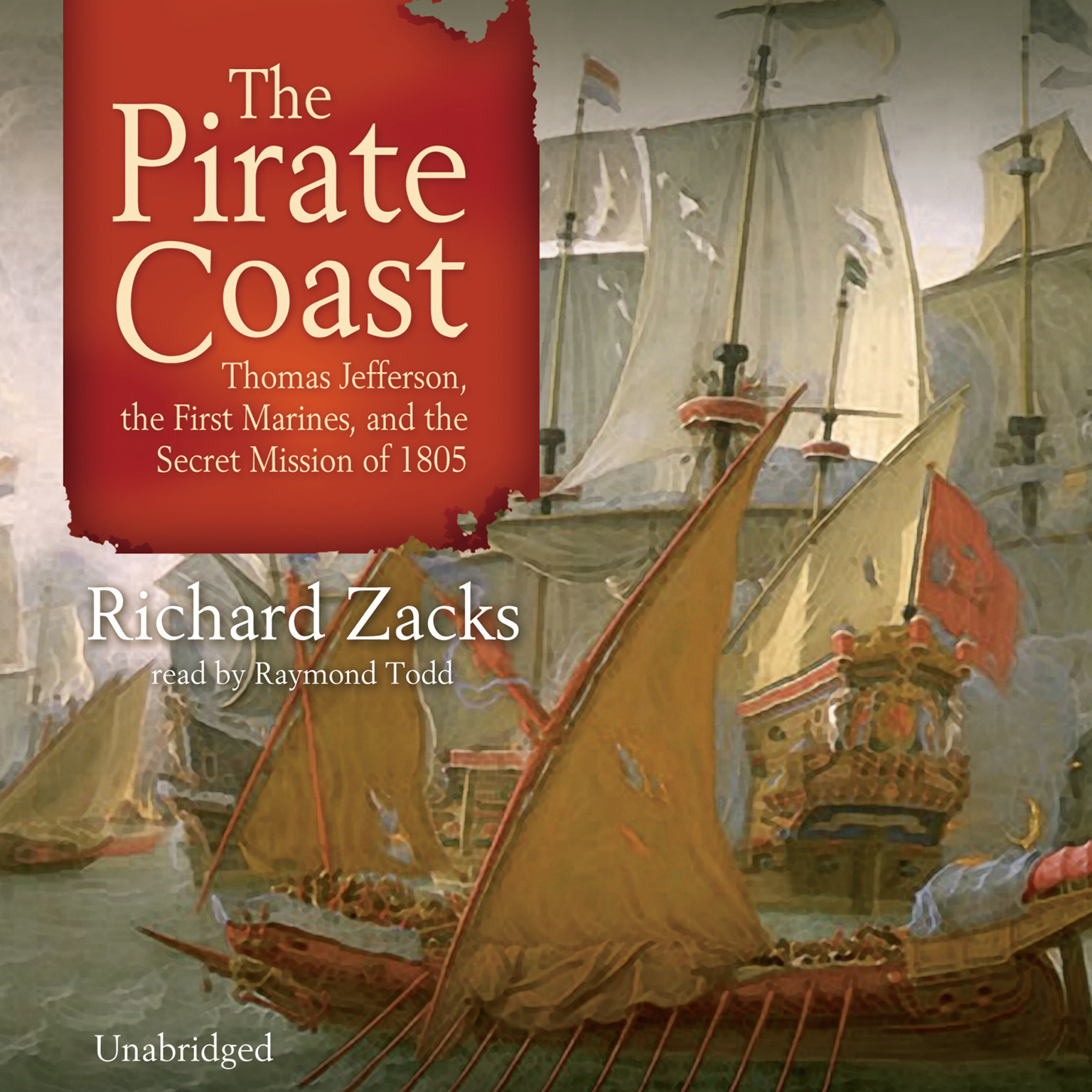 Printable The Pirate Coast: Thomas Jefferson, the First Marines, and the Secret Mission of 1805 Audiobook Cover Art