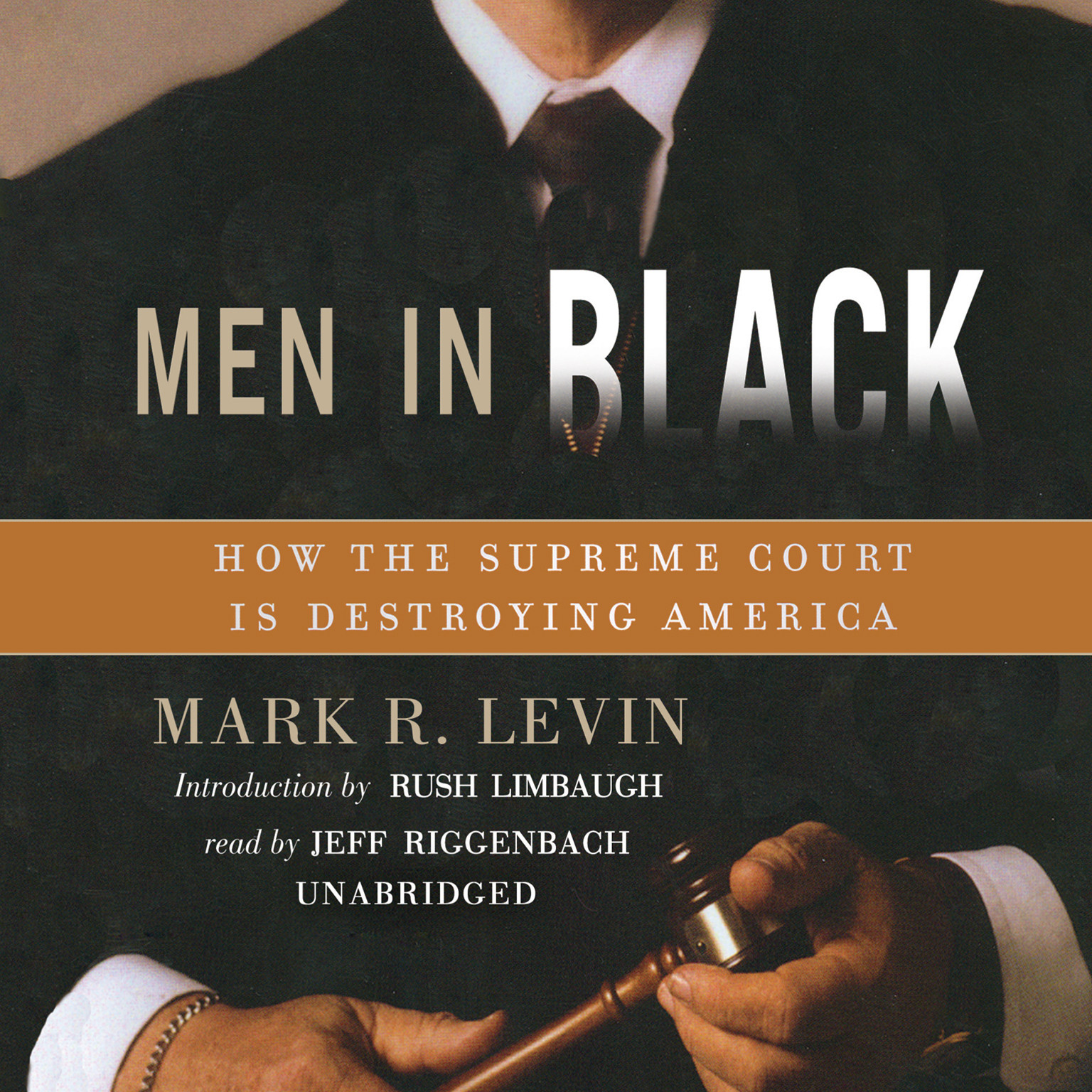 Printable Men in Black: How the Supreme Court Is Destroying America Audiobook Cover Art
