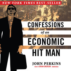 Confessions of an Economic Hit Man Audiobook, by John Perkins