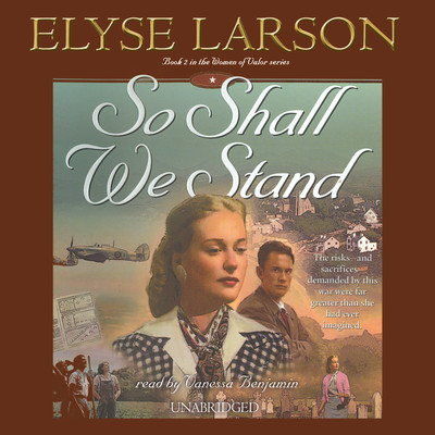 So Shall We Stand Audiobook, by Elyse Larson