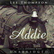 Addie Audiobook, by Lee Thompson
