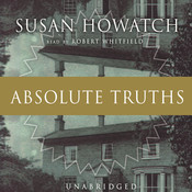 Absolute Truths, by Susan Howatch