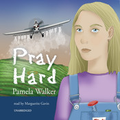 Pray Hard Audiobook, by Pamela Walker
