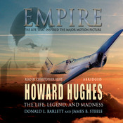 Empire: The Life, Legend, and Madness of Howard Hughes Audiobook, by Donald L. Barlett