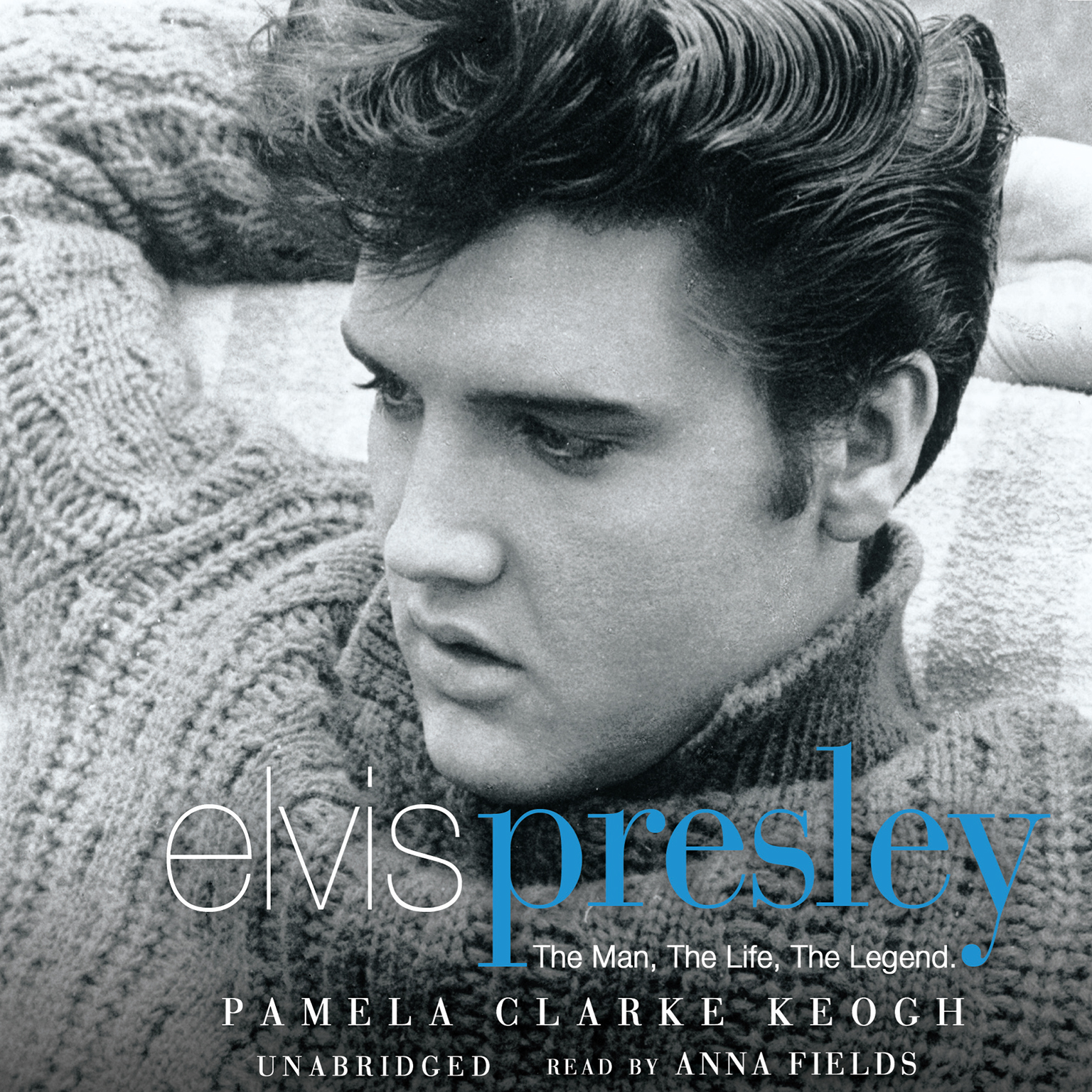 Printable Elvis Presley: The Man. The Life. The Legend. Audiobook Cover Art