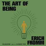 The Art of Being Audiobook, by Erich Fromm