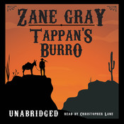 Tappan's Burro Audiobook, by Zane Grey