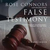 False Testimony Audiobook, by Rose Connors