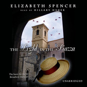 The Light in the Piazza, by Elizabeth Spencer