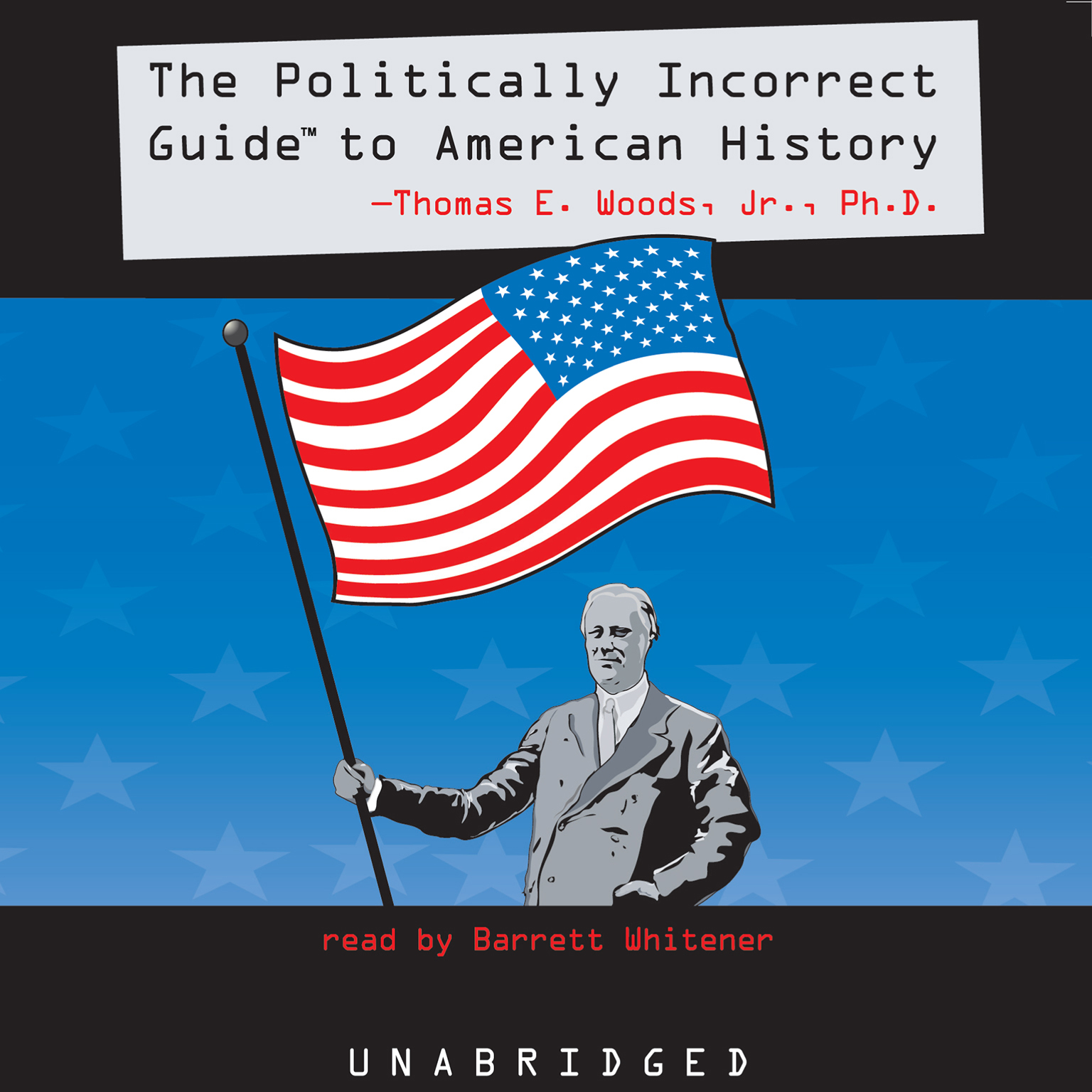 Printable The Politically Incorrect Guide to American History Audiobook Cover Art