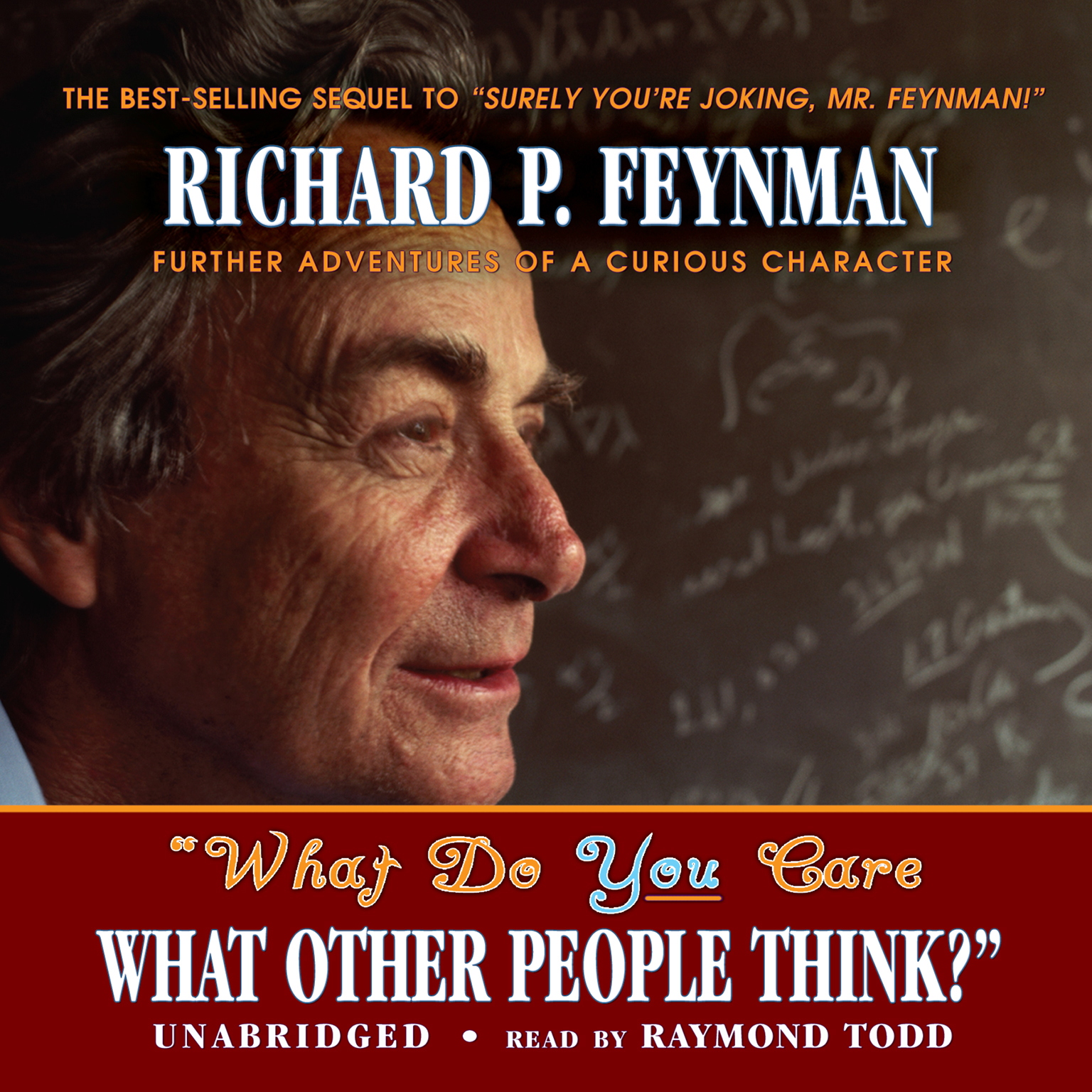"Printable ""What Do You Care What Other People Think?"": Further Adventures of a Curious Character Audiobook Cover Art"