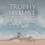 Trophy House Audiobook, by Anne Bernays