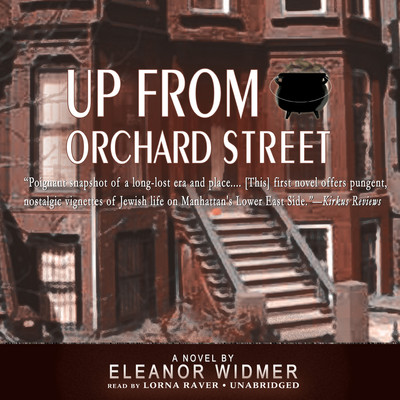 Up from Orchard Street Audiobook, by Eleanor Widmer