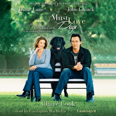 Must Love Dogs Audiobook, by Claire Cook