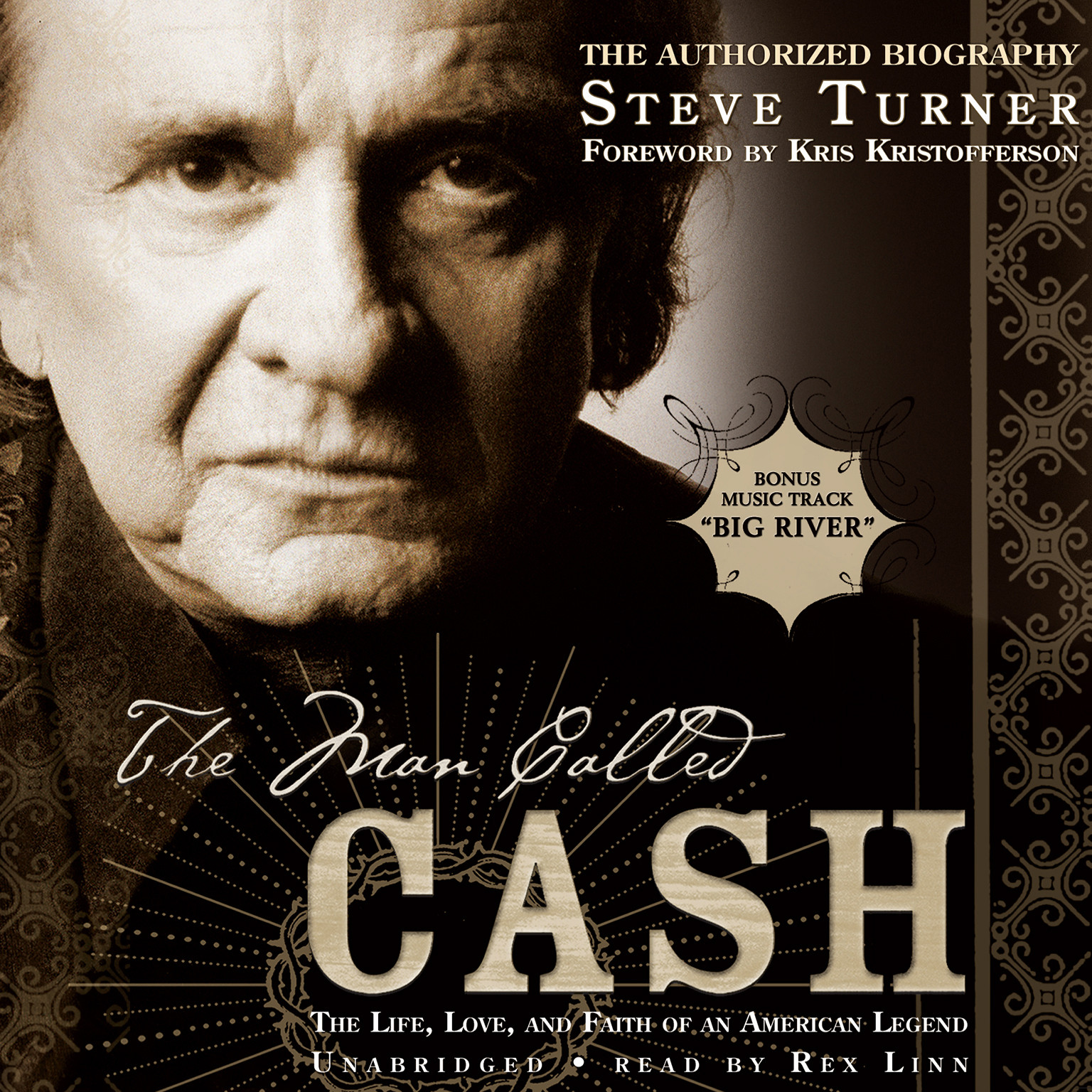 Printable The Man Called Cash: The Life, Love, and Faith of an American Legend Audiobook Cover Art