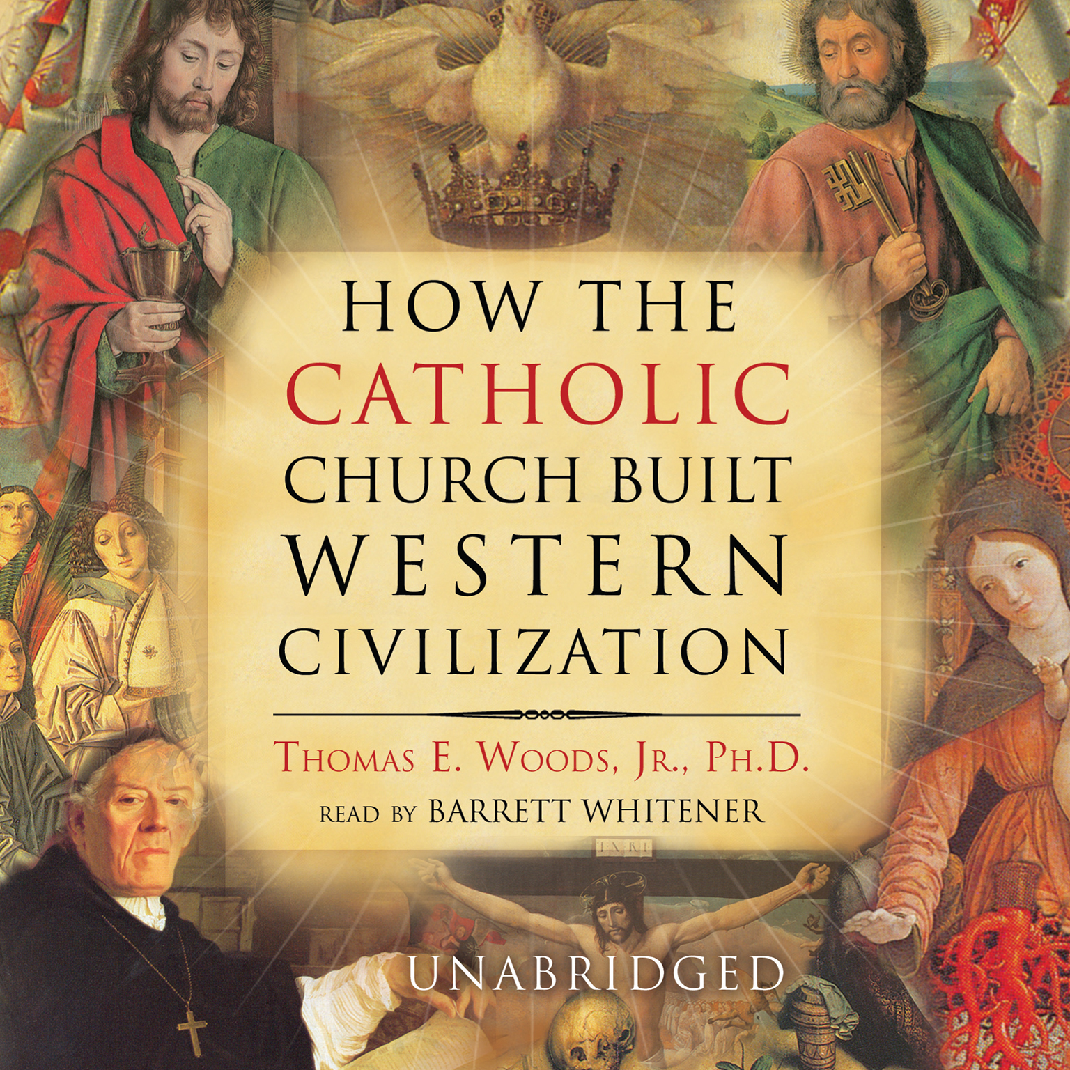Printable How the Catholic Church Built Western Civilization Audiobook Cover Art