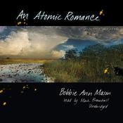 An Atomic Romance Audiobook, by Bobbie Ann Mason