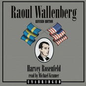 Raoul Wallenberg, Revised Edition Audiobook, by Harvey Rosenfeld
