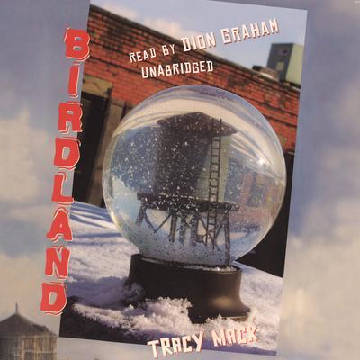 Birdland Audiobook, by Tracy Mack