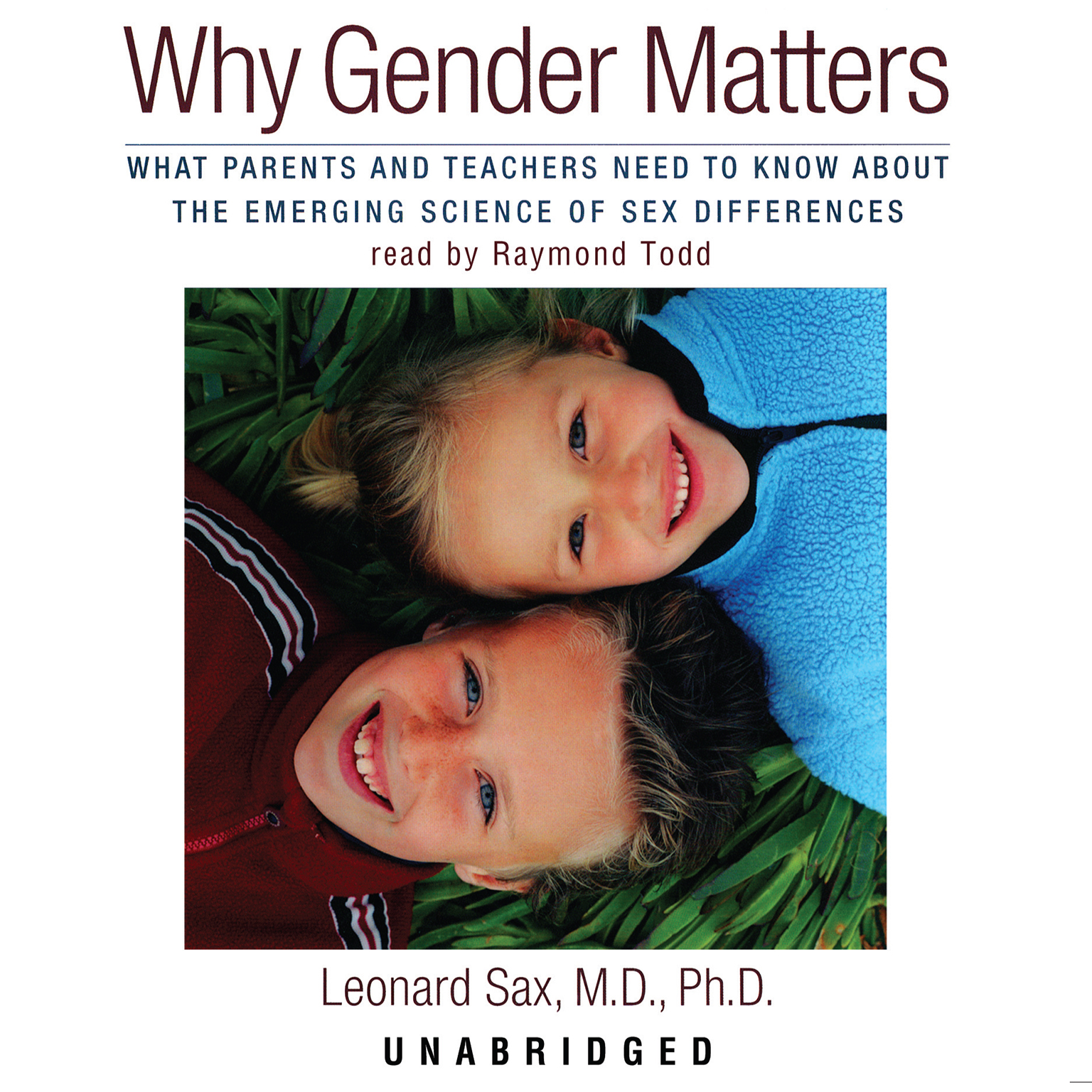 Printable Why Gender Matters: What Parents and Teachers Need to Know About the Emerging Science of Sex Differences Audiobook Cover Art