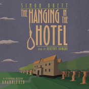 The Hanging in the Hotel: A Fethering Mystery, by Simon Brett
