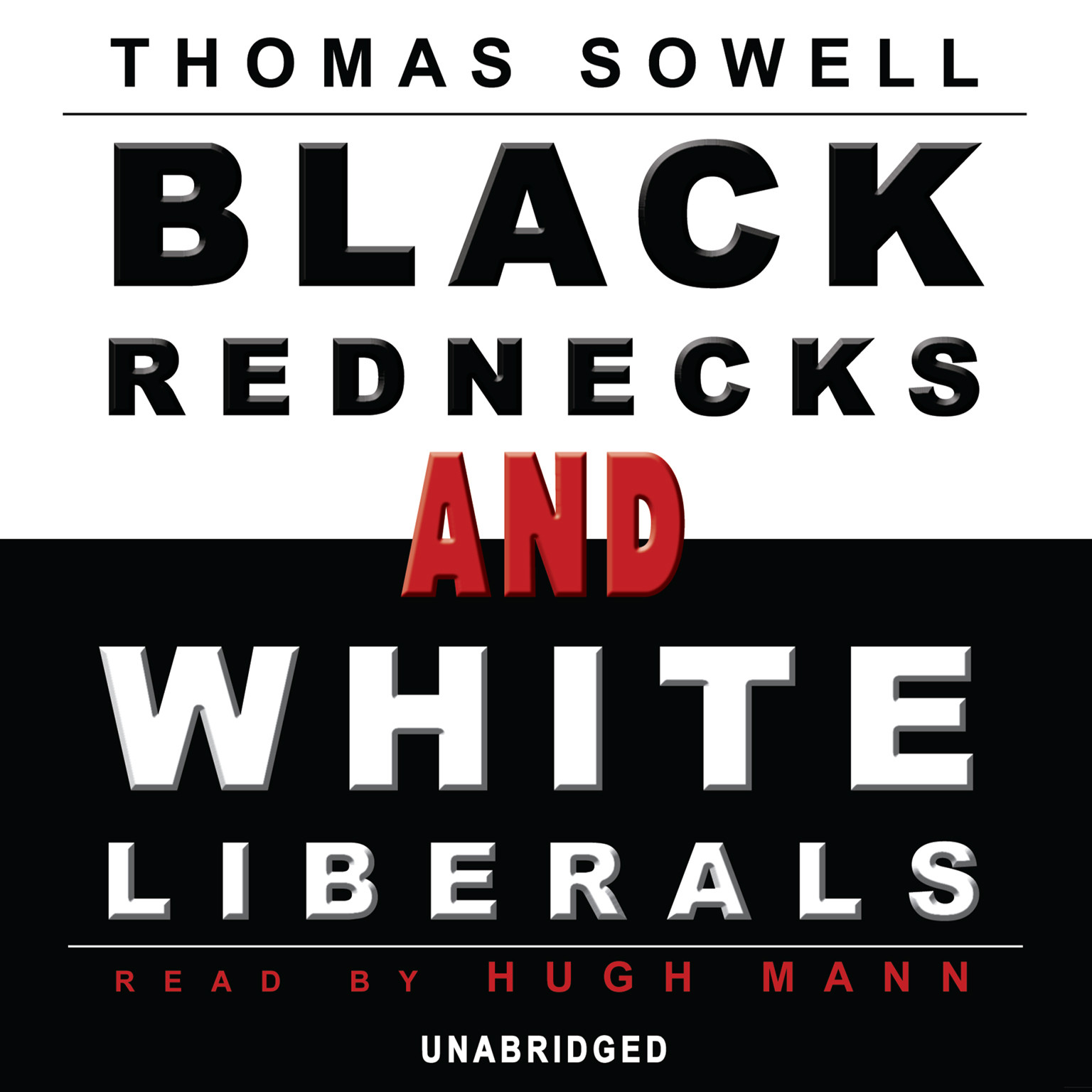 Printable Black Rednecks and White Liberals Audiobook Cover Art