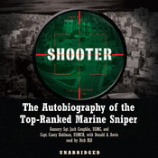 Shooter: The Autobiography of the Top-Ranked Marine Sniper Audiobook, by Jack Coughlin