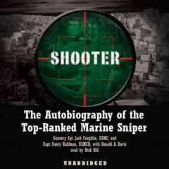 Shooter: The Autobiography of the Top-Ranked Marine Sniper Audiobook, by Casey Kuhlman, Jack Coughlin
