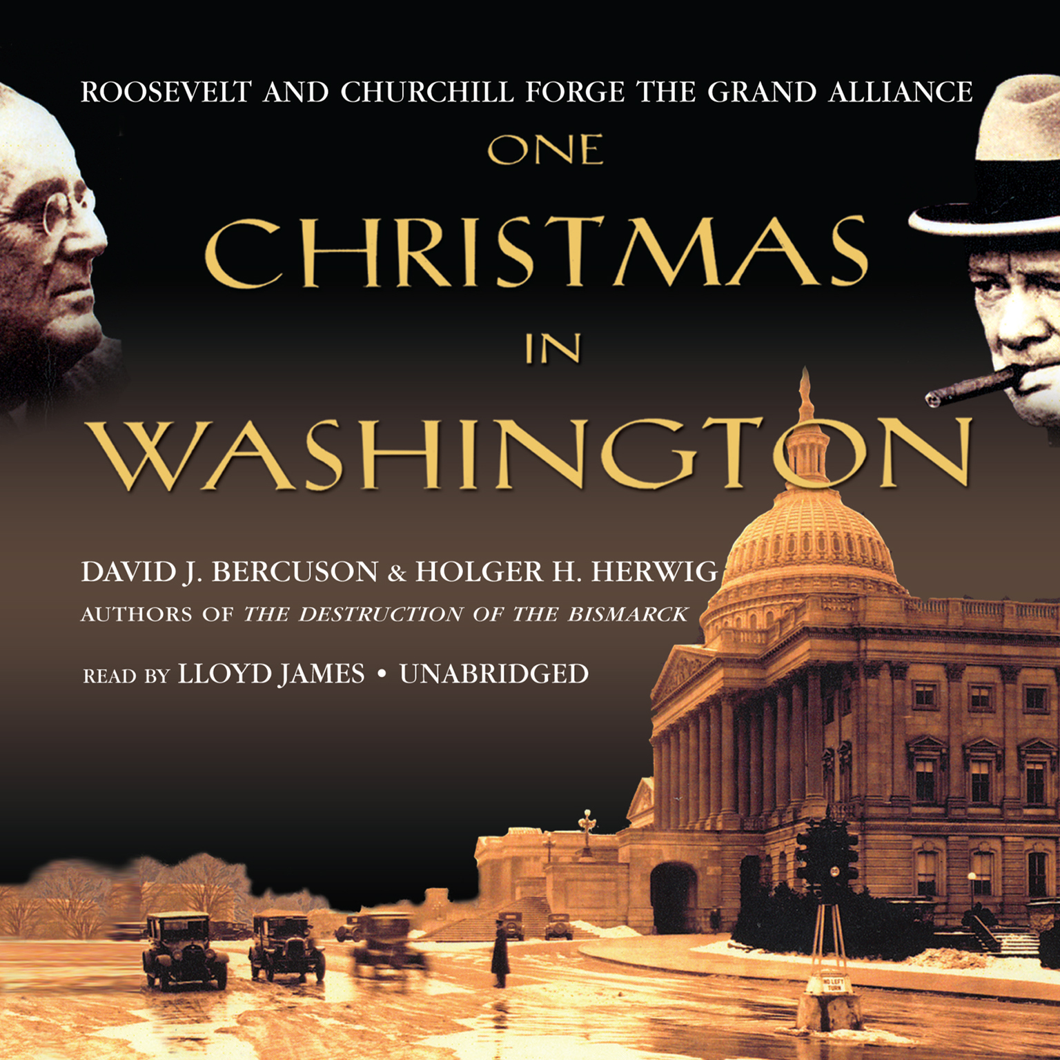 Printable One Christmas in Washington: Roosevelt and Churchill Forge the Grand Alliance Audiobook Cover Art