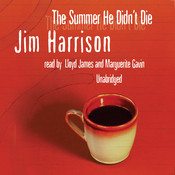 The Summer He Didn't Die Audiobook, by Jim Harrison