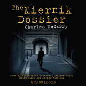 The Miernik Dossier, by Charles McCarry