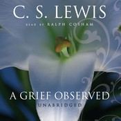 A Grief Observed, by C. S. Lewis