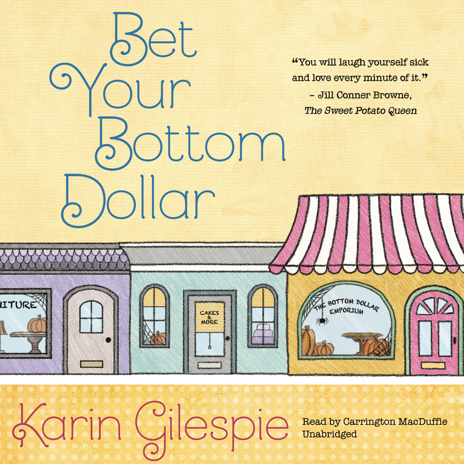 Printable Bet Your Bottom Dollar: A Bottom Dollar Girls Novel Audiobook Cover Art