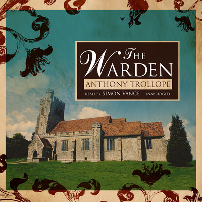 The Warden Audiobook, by Anthony Trollope