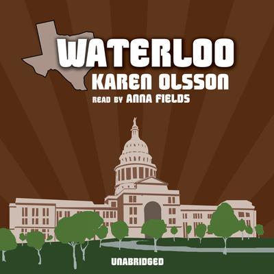 Waterloo Audiobook, by Karen Olsson